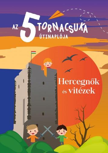 AZ 5 TORNACSUKA ÚTINAPLÓJA HERCEGNŐK ÉS VITÉZEK - Ekönyv - DR. JÁMBOR ESZTER