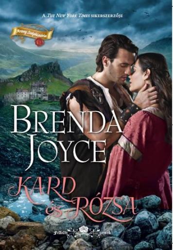 Kard és rózsa - Ekönyv - Brenda Joyce