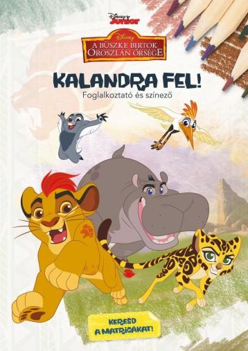 KALANDRA FEL! - FOGLALKOZTATÓ ÉS SZÍNEZŐ - DISNEY JUNIOR - Ekönyv - MANÓ KÖNYVEK