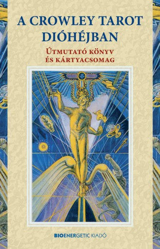 A CROWLEY TAROT DIÓHÉJBAN - KÁRTYÁVAL - Ekönyv - CROWLEY, ALEISTER