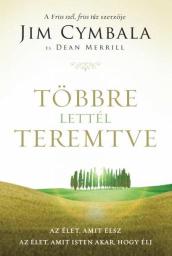 TÖBBRE LETTÉL TEREMTVE - Ekönyv - CYMBALA, JIM