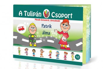 A TULIPÁN CSOPORT 10. - PATRIK ÁLMA - Ekönyv - SZABÓ ÁGNES