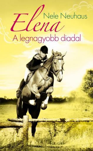 ELENA 5. - A LEGNAGYOBB DIADAL - Ekönyv - NEUHAUS, NELE