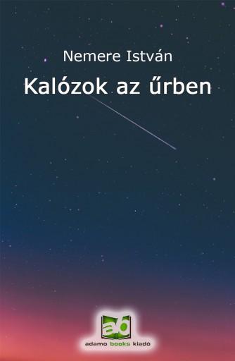 Kalózok az űrben - Ekönyv - Nemere István