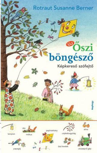 ŐSZI BÖNGÉSZŐ - KÉPKERESŐ SZÓFEJTŐ - Ekönyv - BERNER, ROTRAUT SUSANNE