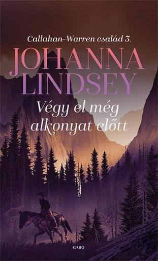 VÉGY EL MÉG ALKONYAT ELŐTT - Ebook - LINDSEY, JOHANNA