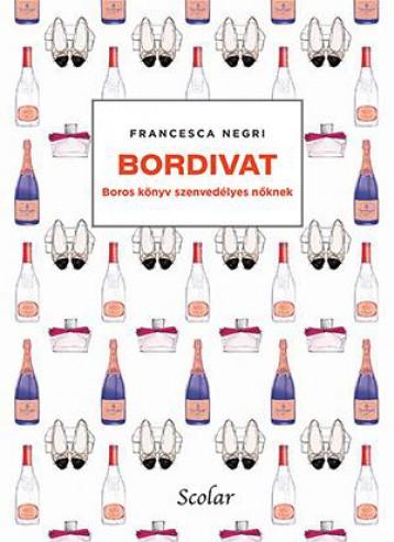 BORDIVAT - BOROS KÖNYV SZENVEDÉLYES NŐKNEK - Ekönyv - NEGRI, FRANCESCA