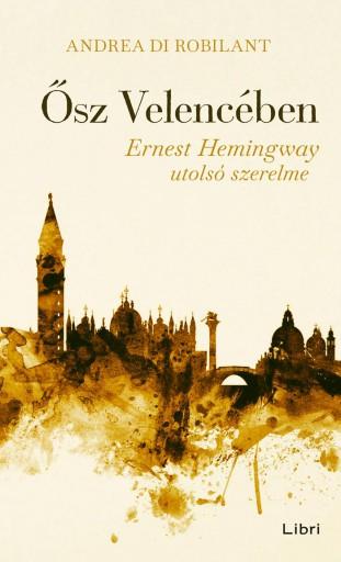 ŐSZ VELENCÉBEN - Ekönyv - DI ROBILANT, ANDREA