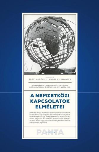 A NEMZETKÖZI KAPCSOLATOK ELMÉLETEI - Ekönyv - BURCHILL, SCOTT - LINKLATER, ANDREW
