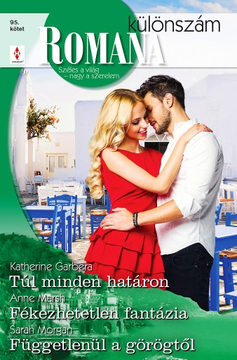 Romana különszám 95. - Ebook - Katherine Garbera; Anne Marsh; Sarah Morgan