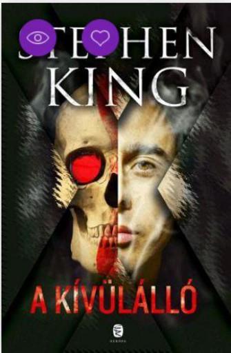 A KÍVÜLÁLLÓ - Ebook - KING, STEPHEN