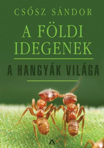 A FÖLDI IDEGENEK - Ekönyv - CSŐSZ SÁNDOR