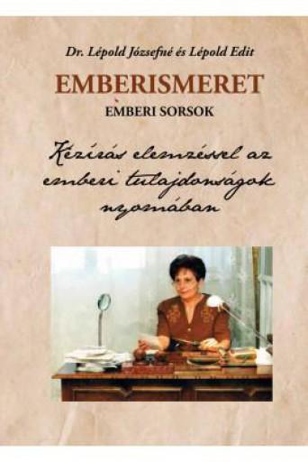 EMBERISMERET, EMBERI SORSOK - Ekönyv - DR. LÉPOLD JÓZSEFNÉ - LÉPOLD EDIT