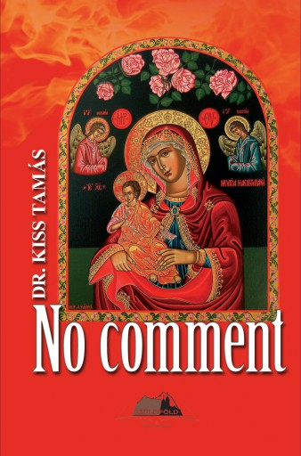 NO COMMENT 1 - Ekönyv - DR. KISS TAMÁS