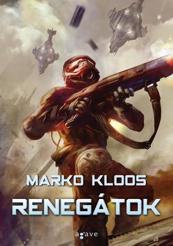 RENEGÁTOK - Ebook - KLOOS, MARKO