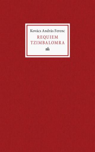 REQUIEM TZIMBALOMRA - Ebook - KOVÁCS ANDRÁS FERENC