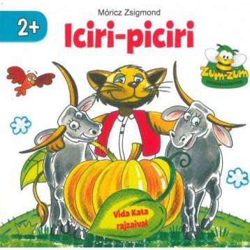 ICIRI-PICIRI - ZÜM-ZÜM GYERMEKKÖNYVEK - Ekönyv - MÓRICZ ZSIGMOND