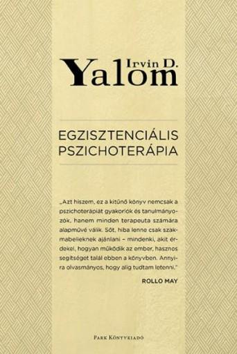 EGZISZTENCIÁLIS PSZICHOTERÁPIA - MÁSODIK KIADÁS - Ebook - YALOM, IRVIN D.