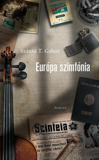 EURÓPA SZIMFÓNIA - Ebook - SZÁNTÓ T. GÁBOR
