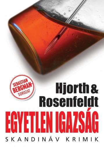 EGYETLEN IGAZSÁG - SKANDINÁV KRIMIK - - Ekönyv - HJORTH - ROSENFELDT
