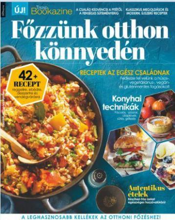 FŐZZÜNK OTTHON KÖNNYEDÉN - TREND BOOKAZINE 2019/3 - Ebook - IQ PRESS KFT.