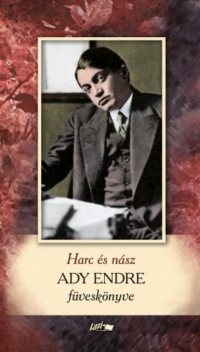 HARC ÉS NÁSZ - ADY ENDRE FÜVESKÖNYVE - Ekönyv - ADY ENDRE