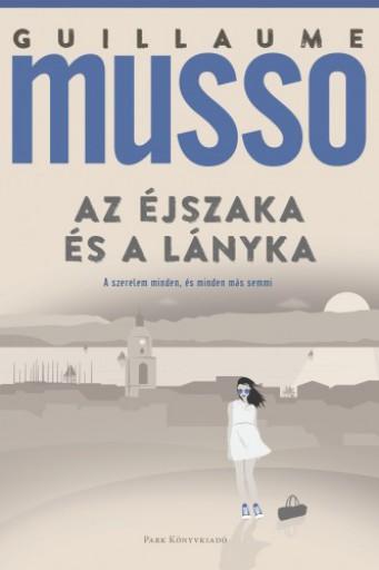 Az éjszaka és a lányka - Ekönyv - Guillaume Musso