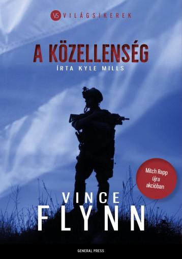 A KÖZELLENSÉG - Ebook - FLYNN, VINCE - MILLS, KYLE