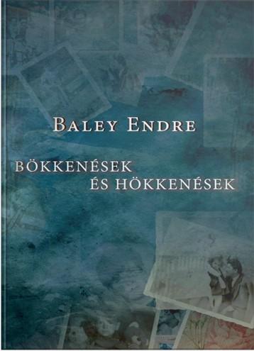 BÖKKENÉSEK ÉS HÖKKENÉSEK - Ebook - BALEY ENDRE