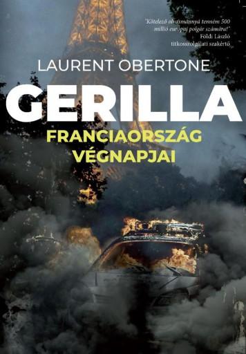 GERILLA - FRANCIAORSZÁG VÉGNAPJAI - Ekönyv - OBERTONE, LAURENT