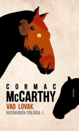 Vad lovak - Ekönyv - Cormac McCarthy