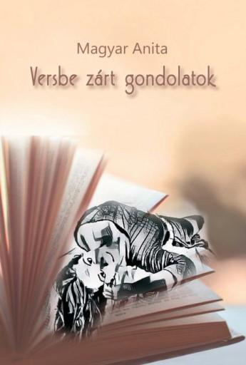 VERSBE ZÁRT GONDOLATOK - Ekönyv - MAGYAR ANITA