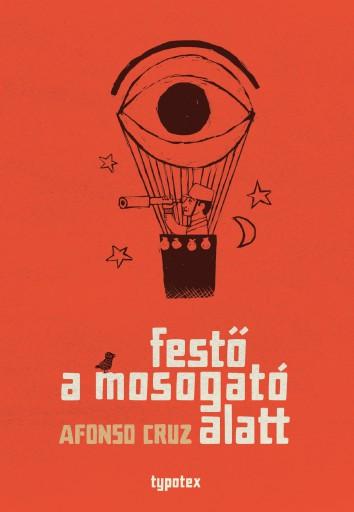 FESTŐ A MOSOGATÓ ALATT - Ekönyv - CRUZ, AFONSO