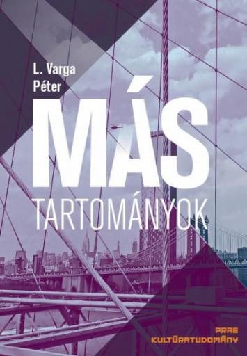 MÁS TARTOMÁNYOK - Ekönyv - L. VARGA PÉTER