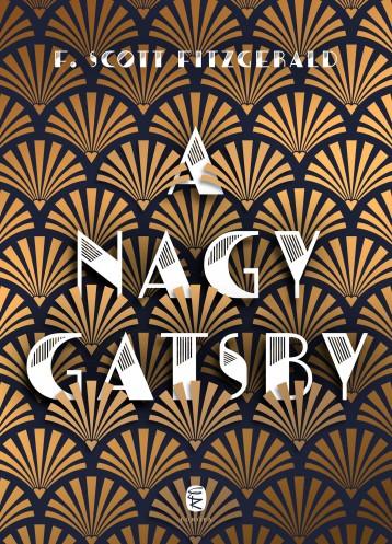 A NAGY GATSBY (ÚJ BORÍTÓ) - Ebook - FITZGERALD, F. SCOTT