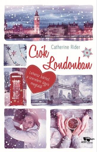 CSÓK LONDONBAN - Ekönyv - RIDER, CATHERINE