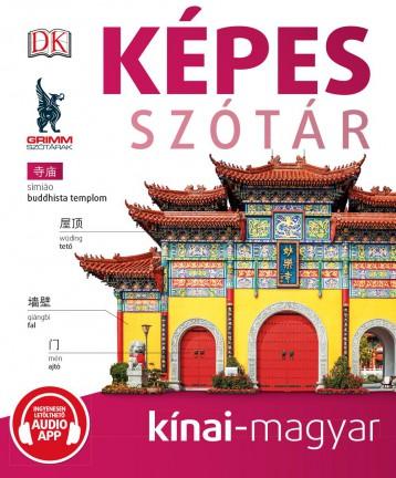 KÉPES SZÓTÁR KÍNAI-MAGYAR (AUDIO ALKALMAZÁSSAL) - Ebook - MAXIM KÖNYVKIADÓ KFT.