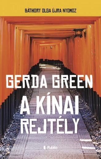 A kínai rejtély - Ebook - Gerda Green