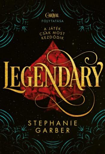 Legendary - Ekönyv - Stephanie Garber