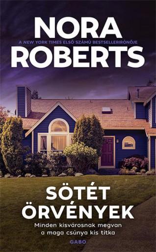 SÖTÉT ÖRVÉNYEK - Ebook - NORA ROBERTS