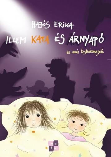ILLEM KATA ÉS ÁRNYAPÓ - Ekönyv - HAJÓS ERIKA