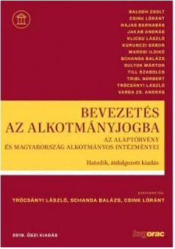 BEVEZETÉS AZ ALKOTMÁNYJOGBA - 6.ÁTDOLG. KIAD. (2019 ŐSZ) - Ekönyv - BALOGH ZS.-CSINK L.-HAJAS B.