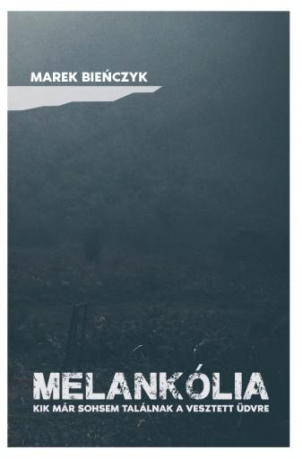 MELANKÓLIA - Ekönyv - BIENCZYK, MAREK