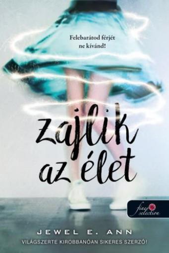 ZAJLIK AZ ÉLET - Ekönyv - ANN  E. JEWEL