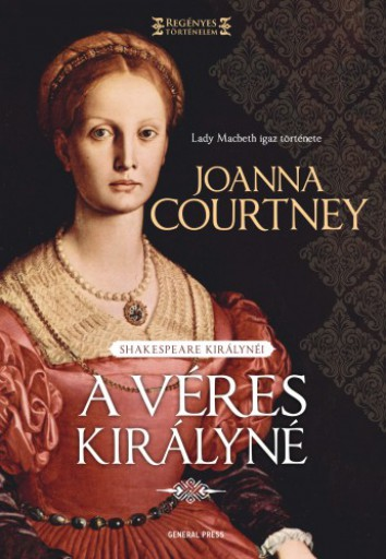 A véres királyné - Ekönyv - Joanna Courtney