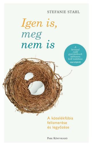 Igen is, meg nem is  - Ekönyv - Stefanie Stahl