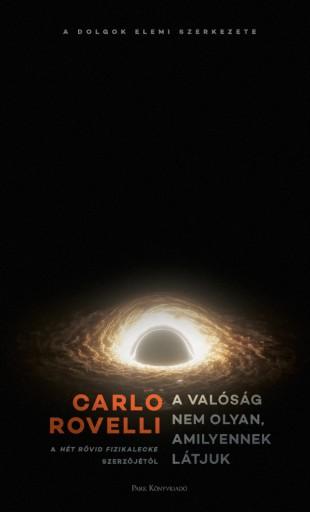 A valóság nem olyan, amilyennek látjuk - Ekönyv - Carlo Rovelli