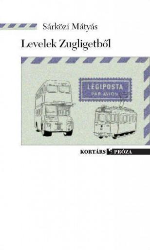 LEVELEK ZUGLIGETBŐL (ÚJ!) - Ekönyv - SÁRKÖZI MÁTYÁS