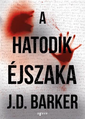 A HATODIK ÉJSZAKA - Ekönyv - BARKER, J.D.