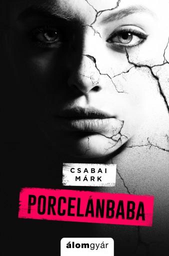 Porcelánbaba novella - Ebook - Csabai Márk